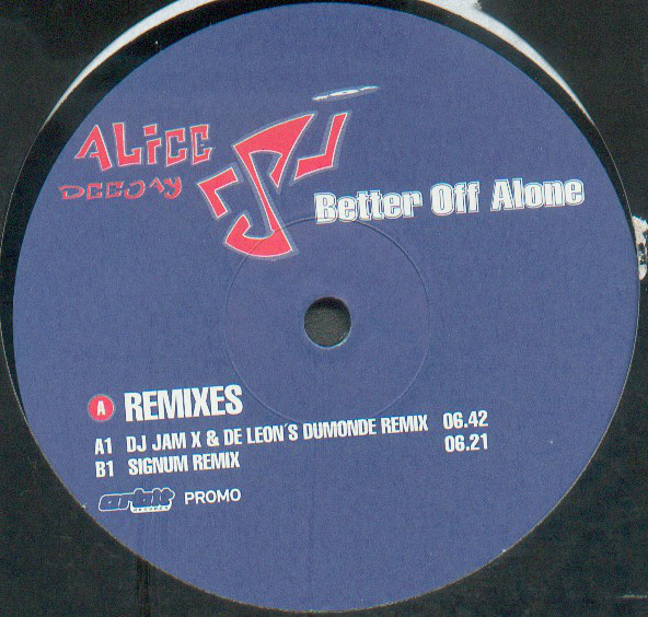(23246) Alice Deejay ‎– Better Off Alone (Remixes)