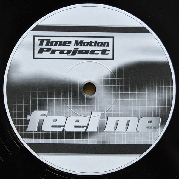 (30864) Time Motion Project ‎– Feel Me