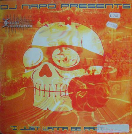 (0374) DJ Napo – I Just Wanna Be Radical