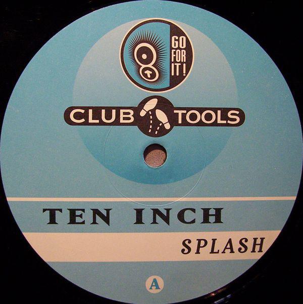 (30857) Ten Inch – Splash