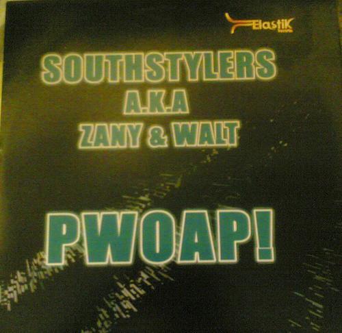 (11007) Southstylers A.K.A Zany & Walt – Pwoap! (G/VG+)