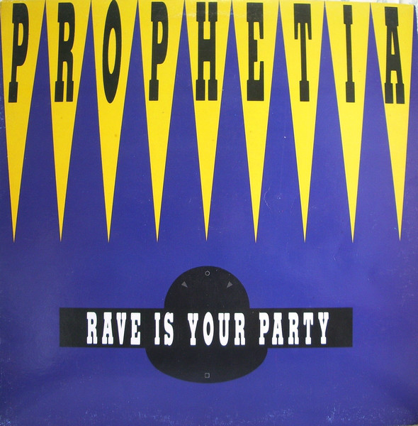 (27606) Prophetia – Rave Is Your Party