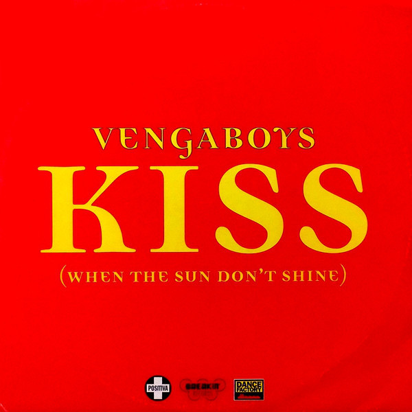 (20766) Vengaboys ‎– Kiss (When The Sun Don't Shine) (VG/VG)