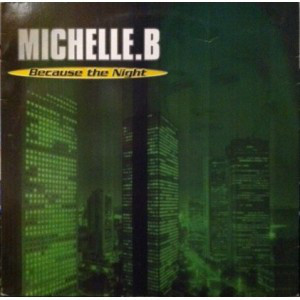 (28400) Michelle. B ‎– Because The Night