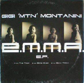 (ANT2085) Gigi MTN Montanini – E.M.M.A. E.P.