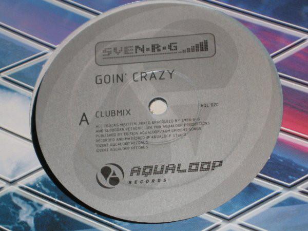 (A0707) SveN-R-G – Goin' Crazy