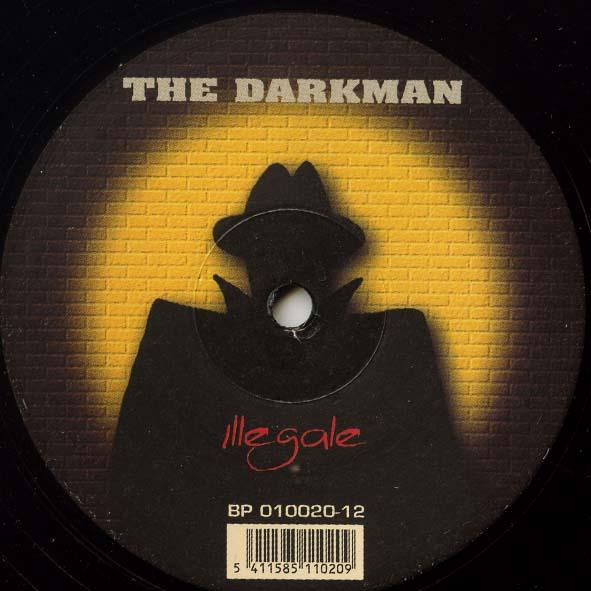 (S0021) The Darkman – Illegale