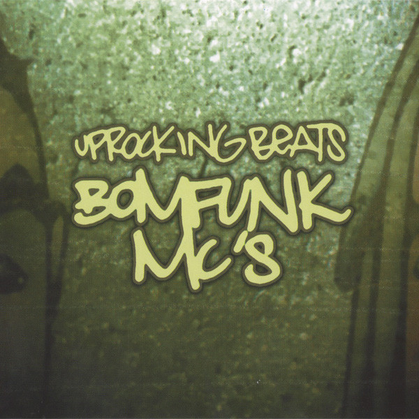(A3095) Bomfunk MC's – Uprocking Beats