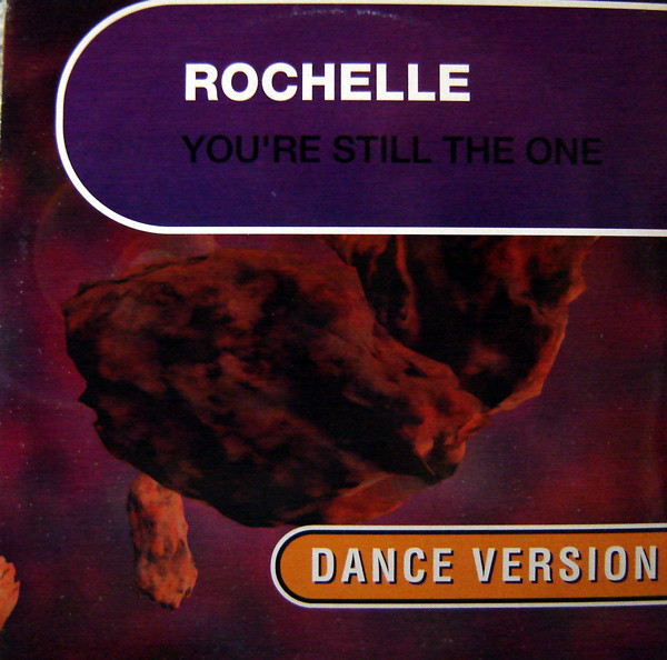 (23154) Rochelle ‎– You're Still The One (Dance Version)