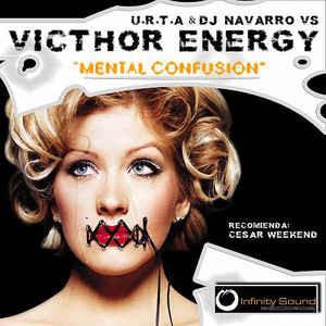(PZ58) U.R.T.A & DJ Navarro VS Victhor Energy – Mental Confusion