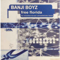 (CUB1651B) Banji Boyz – Free Florida