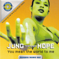(3010) Jung Featuring Hope – You Mean The World To Me