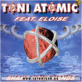 (1486) Toni Atomic Feat. Eloise Vol.4 – Shake Your Hands