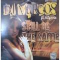 (12222) DJ Marcos – Still Be The Same