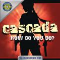 (11266) Cascada – How Do You Do?
