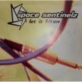 (0951) Space Sentinelz – Let It Hit 'Em