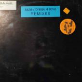 (CM1137) Raze – Break 4 Love Remixes