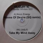 (28288) Kevin Energy / Jody 6 – Waves Of Desire / Take My Mind Away