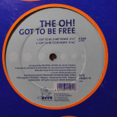 (19786B) The Oh! – Got To Be Free
