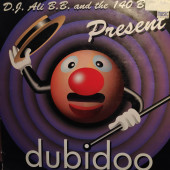 (A1230) DJ Ali B.B. And The 140 B.P.M. ‎– Dubidoo