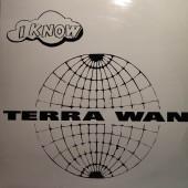 (RIV307) Terra W.A.N. – I Know