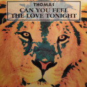 (A0858) Thomas ‎– Can You Feel The Love Tonight
