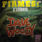 (28994) Dave Featuring Woody – Firmes (5º Levanta)