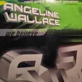 (3389) Raúl Soto & Jaime Gimeno presenta: Angeline Wallace – We Believe