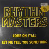 (CUB1269) Rhythm Masters – Come On Y'All/Let Me Tell You Something