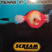 (A0845) Scream ‎– Tears In The Night