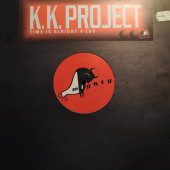 (23005B) K.K. Project ‎– Time Is Alright 4 Luv