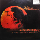 (30267) Iridium Gold ‎– Nightmare / Wake Up