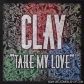 (4839) Clay – Take My Love