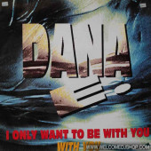 (CUB1331) Dana E. – I Only Want To Be With You