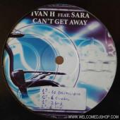(4577) Ivan H feat. Sara – Can't Get Away