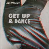 (S0062) Sonoro ‎– Get Up & Dance