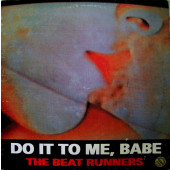 (MUT402) The Beat Runners – Do It To Me, Babe