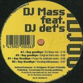 (14865) DJ Mass Feat. DJ Det's – Say Goodbye