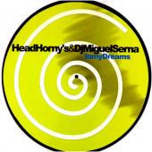 (0585) Head Horny's & DJ Miguel Serna – In My Dreams