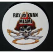 (10133) Ray vs. Yvan / Gigi Pussy – Miami / My Hands