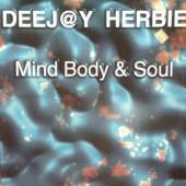 (25271B) Deej@y Herbie – Mind Body & Soul