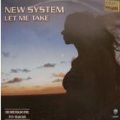 (13500) New System / Fun Team Deejays – Let Me Take / Under Pressure