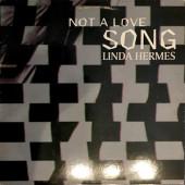 (JR1526) Linda Hermes – Not A Love Song