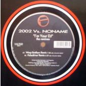 (CUB2512) Noname – I'm Your DJ - The 2002 Remixes
