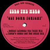 (25667) Zero The Hero – Get Down Tonight