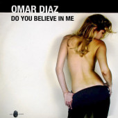 (7896) Omar Diaz – Do You Believe In Me