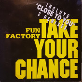 (25793) Fun Factory – Take Your Chance / Close To You