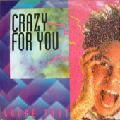 (CUB1837) Loose That – Crazy For You