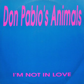 (CUB049) Don Pablo's Animals ‎– I'm Not In Love / Love Spring