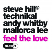 (16401) Steve Hill, Technikal Andy Whitby, Mallorca Lee – Feel The Love